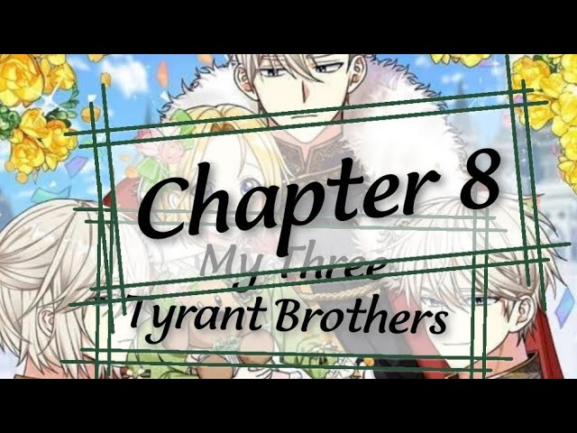Link My Three Tyrant Brothers Chapter 8